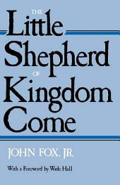 The Little Shepherd Of Kingdom Come