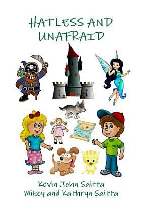Hatless and Unafraid