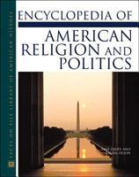 Encyclopedia of American Religion and Politics PDF