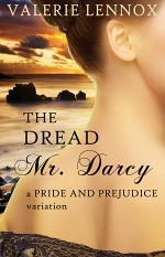 The Dread Mr. Darcy