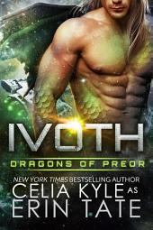 Ivoth (Scifi Alien Weredragon Romance)