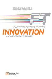 Innovation: Fast Track to Success
