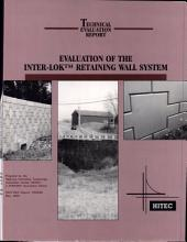Evaluation of the Inter-Lok Retaining Wall System