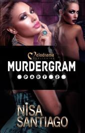 Murdergram - Part 2