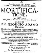Dissertatio inauguralis juridica De mortificatione
