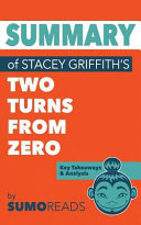 Summary of Stacey Griffith s Two Turns from Zero