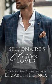 The Billionaire's Elusive Lover