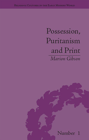 Possession, Puritanism and Print