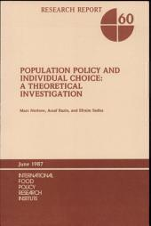Population Policy and Individual Choice: A Theoretical Investigation