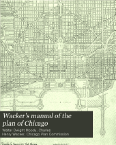 Wacker's Manual of the Plan of Chicago: Municipal Economy