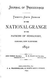 Journal of Proceedings of the National Grange of the Patrons of Husbandry: Volumes 26-29
