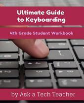 Student Keyboarding Workbook: 4th Grade