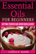 Essential Oils for Beginners Book