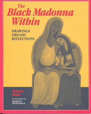 The Black Madonna Within