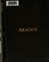Arachne: A Historical Romance, Volume 1