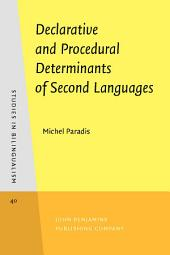 Declarative and Procedural Determinants of Second Languages