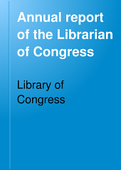 Annual Report of the Librarian of Congress