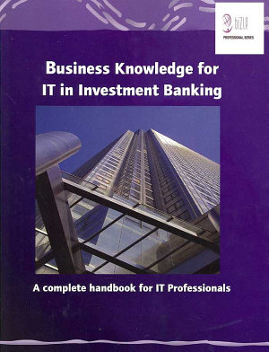 Business Knowledge for IT in Investment Banking PDF