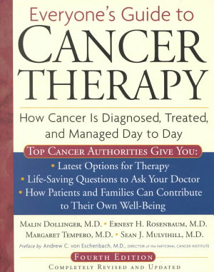 Everyone s Guide to Cancer Therapy  4th Edition PDF