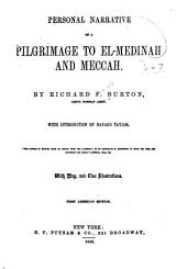 Personal Narrative of a Pilgrimage to El-Madinah and Meccah