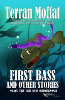 First Bass and Other Stories PDF
