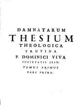 Damnatae theses ab Alexandro VII, Innocentio XI [et] Alexandro VIII necnon Jansenii: ad theologicam trutinam revocatae juxta pondus sanctuarii