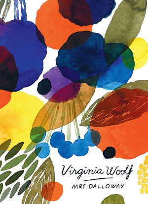 Mrs Dalloway  Vintage Classics Woolf Series