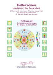 Reflexzonenbeziehungen der Organe zu den Zähnen: Reflexzonen Landkarten der Gesundheit
