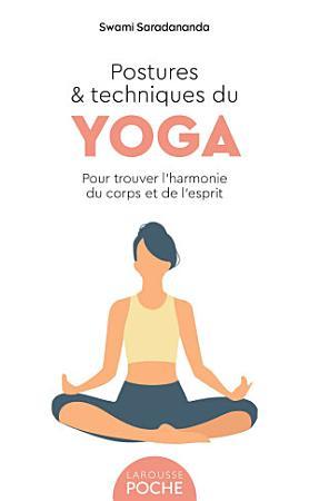 Postures et techniques du yoga PDF