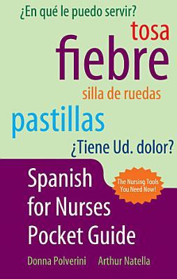 Spanish for Nurses Pocket Guide PDF