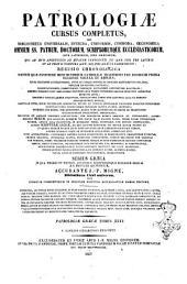 Patrologiae cursus completus, seu bibliotheca universalis, integra, uniformis, commoda, oeconomica, omnium SS. Patrum, doctorum scriptorumque ecclesiasticorum, sive latinorum, sive graecorum, qui ab aevo apostolico ad tempora Innocentii 3. (anno 1216) pro Latinis, et ad Photii tempora (anno 863) pro Graecis floruerunt: Recusio chronologica ... accurante J. P. Migne: S.P.N. Basilii Caesarea Cappadociae archiepiscopi opera omnia que exstant vel quae sub ejus nomine circumferuntur ... opera et studio monachorum ordinis sancti Benedicti e congregatione S. Mauri. Tomus tertius, Volume 31