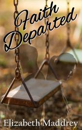Faith Departed
