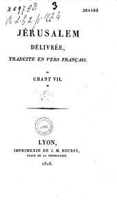 Jérusalem délivrée, traduite en vers français. Chant VII