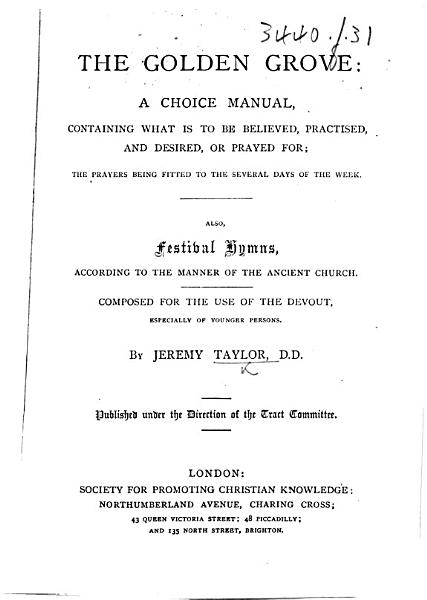 The Golden Grove     Also  Festival Hymns  Etc   With a Portrait   PDF