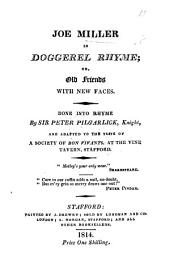 Joe Miller in doggerel rhyme. Done into rhyme by Sir Peter Pillgarlick, etc