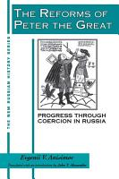 The Reforms of Peter the Great  Progress Through Violence in Russia PDF