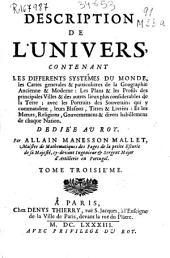 Description de l'Univers, contenant les differents systèmess du monde, les cartes generalessss et particulieres de la geographie ancienne et moderne...