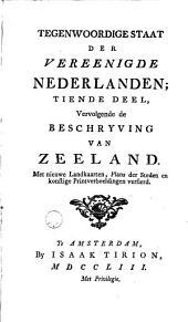Hedendaagsche historie of tegenwoordige staat van alle volkeren... Vervolgende de beschryving der Vereenigde Nederlanden
