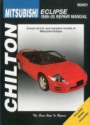 Chilton s Mitsubishi Eclipse 1999 05 Repair Manual