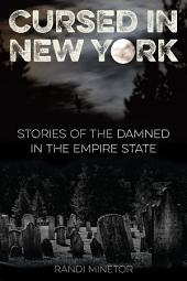 Cursed in New York: Stories of the Damned in the Empire State