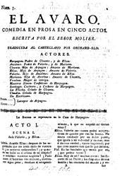 El Avaro. Comedia en prosa en cinco actos ... traducida al Castellano por Orchard-Old