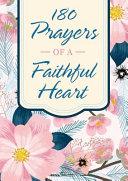 180 Prayers of a Faithful Heart PDF