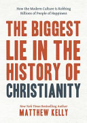 The Biggest Lie in the History of Christianity PDF