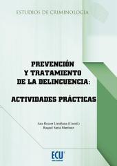 Prevención y tratamiento de la delincuencia: Actividades prácticas (EBOOK)