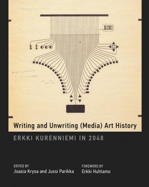 Writing and Unwriting  Media  Art History