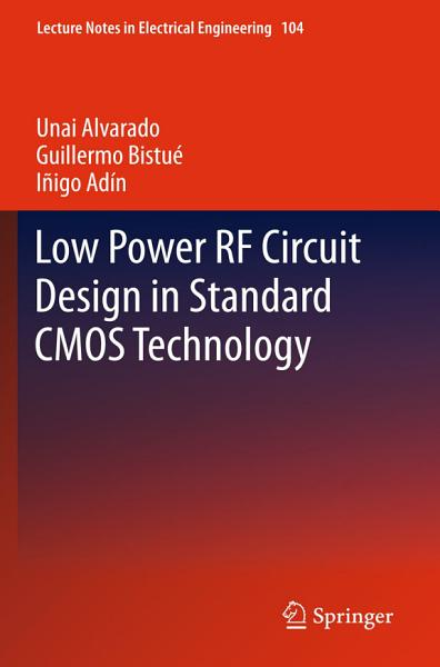 Download Low Power RF Circuit Design in Standard CMOS Technology Book