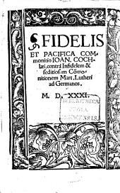 Fidelis et pacifica commonitio ... contra infidelem ... commonitionem Mart. Lutheri ad Germanos
