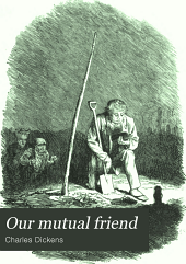 Our mutual friend: Volume 24