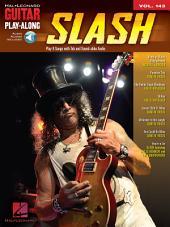 Slash Songbook: Guitar Play-Along, Volume 143
