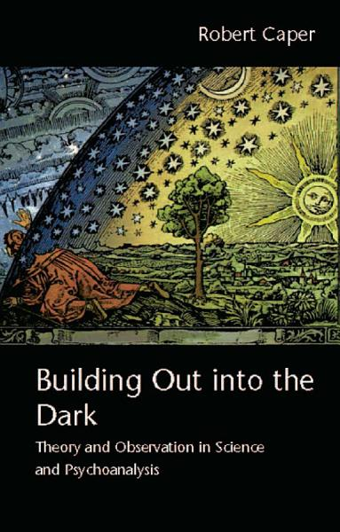 Download Building Out into the Dark Book